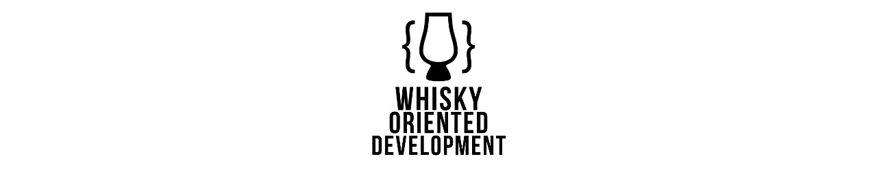 Whisky Oriented Development feature image